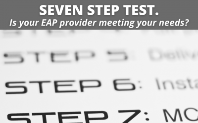 Seven Step Test – Is your EAP provider meeting your Needs?