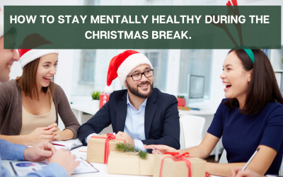 How to stay mentally healthy during the Christmas break