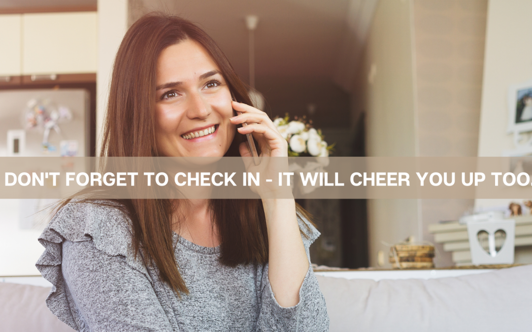 Don't forget to check in – it will cheer you up too