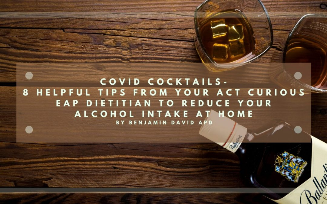 Covid cocktails: 8 helpful tips to reduce your alcohol intake at home