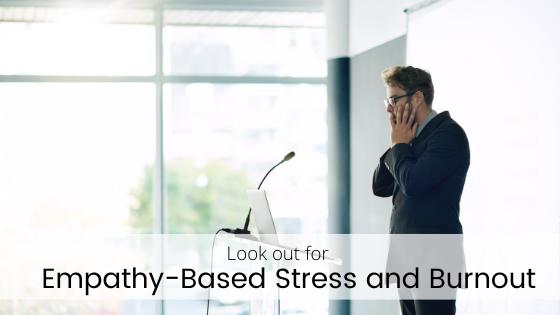 Empathy-based stress